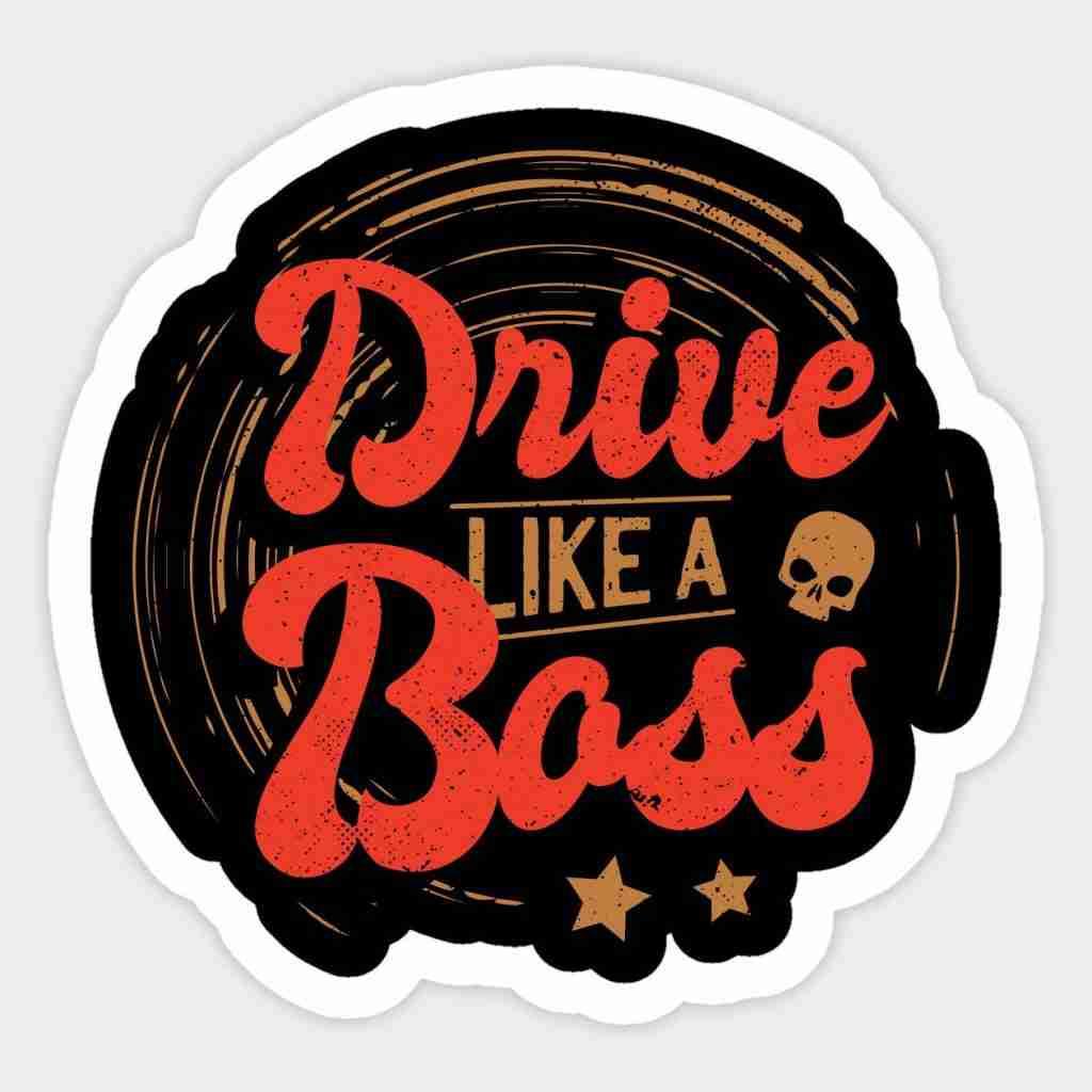 Daytonas, Motors Speed I Drivem I Drives I Drive Like A Boss Sticker